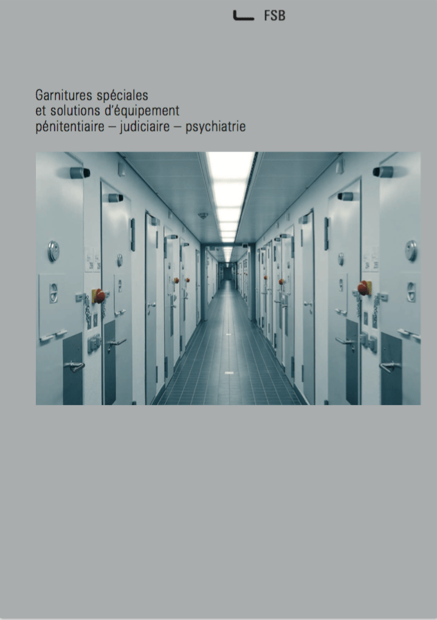 Herrajes para entorno penitenciario, judicial y psiquiátrico