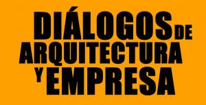 Diálogos de arquitectura y empresa principal