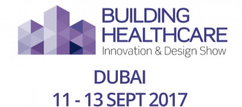 Feria Building Healthcare – 11 a 13 Sept 2017 – Dubai