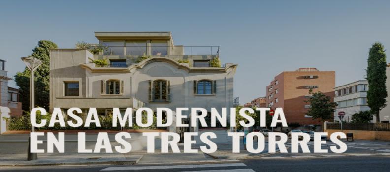 Nuevo proyecto: Casa modernista Passivhaus en las tres torres